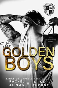 The Golden Boys: Dark High School Bully Romance