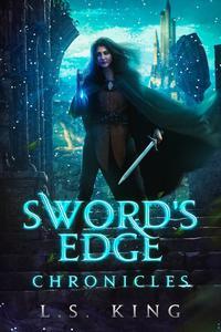 Sword's Edge Chronicles - Omnibus Edition