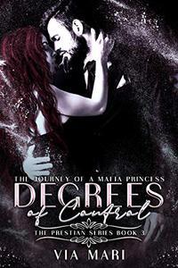 Degrees of Control: Dark Mafia Romance