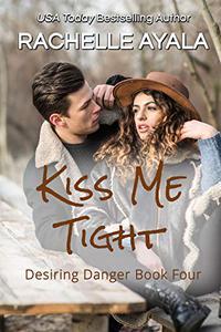Kiss Me Tight