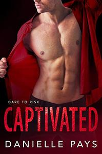 Captivated: A Dare to Risk Holiday Novella