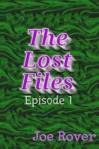 The Lost Files: Episode 1