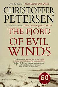 The Fjord of Evil Winds: A novella inspired by the Danish Literary Expedition, 1902-04