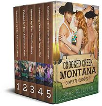 Crooked Creek Montana: The Complete Boxed Set: A MFM Mountain Man Romance Series