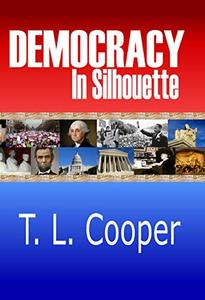 Democracy in Silhouette: Poems