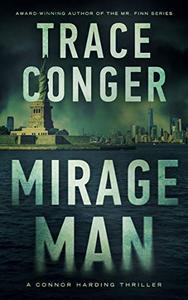 Mirage Man: A Connor Harding Thriller
