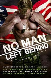 No Man Left Behind: A Veteran Inspired Charity Anthology