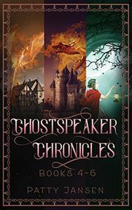 Ghostspeaker Chronicles Books 4-6