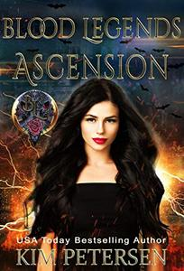 Ascension: Blood Legends Book Three