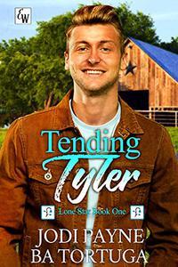 Tending Tyler