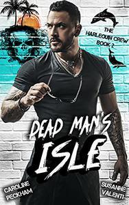 Dead Man's Isle: A Dark Reverse Harem Romance