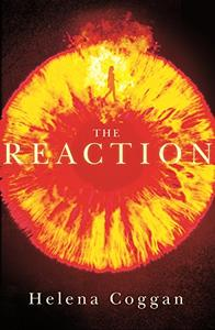 The Reaction: Book Two in the spellbinding Wars of Angels duology