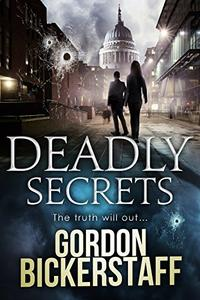 Deadly Secrets: The truth will out...