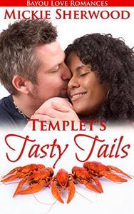 Templet's Tasty Tails: Bayou Love Romances