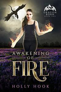 Awakening of Fire: A Teen Dragon Shifter Romance