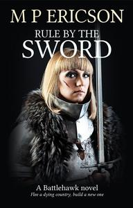 Rule by the Sword