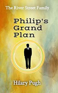 Philip's Grand Plan: The River Street Family