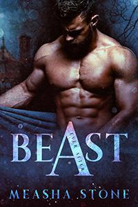 BEAST A Dark Beauty and the Beast Retelling