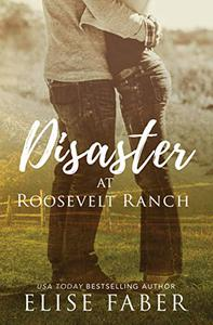 Disaster at Roosevelt Ranch