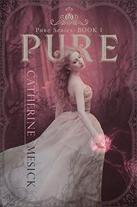 Pure (Book 1, Pure Series)