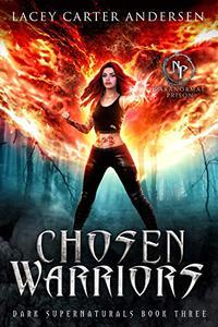 Chosen Warriors: A Reverse Harem Romance