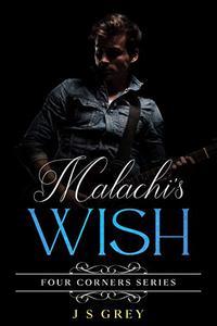 Malachi's Wish: Four Corners Series