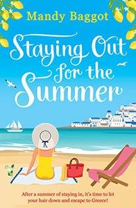 Staying Out for the Summer: a laugh-out-loud romantic comedy which is the perfect beach read