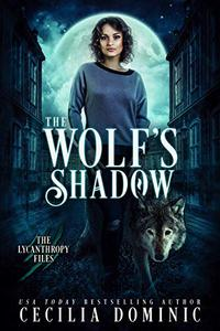 The Wolf's Shadow: An Urban Fantasy Thriller