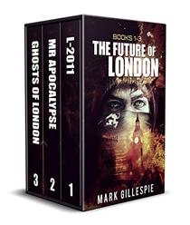 The Future of London: Apocalyptic Dystopian Box Set
