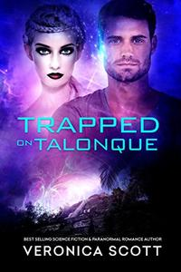 Trapped On Talonque: The Sectors SF Romance Series