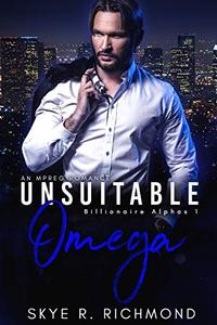 Unsuitable Omega: A Non-Shifter Mpreg Romance