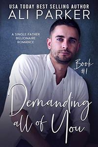 Demanding All Of You Book #1