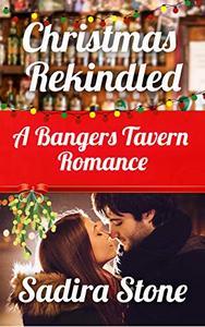Christmas Rekindled: A Bangers Tavern Romance