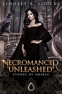 Necromancer Unleashed: Book 2
