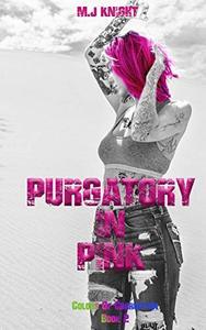 Purgatory In Pink: A Dark Reverse Harem Adventure
