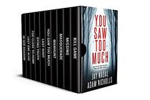 The Ultimate Thriller Collection: 10 Rocket-Paced Thrillers Packed with Heart-Racing Tension and Suspense