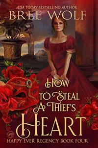 How to Steal a Thief's Heart