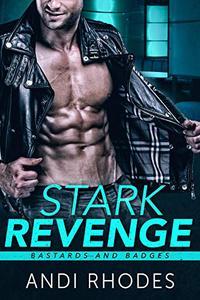 Stark Revenge: Bastards and Badges