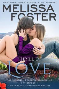 Thrill of Love (Bradens at Peaceful Harbor)