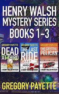 Henry Walsh Mystery Series Books 1-3