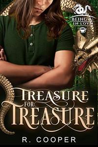 Treasure for Treasure (Being
