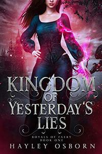 Kingdom of Yesterday's Lies