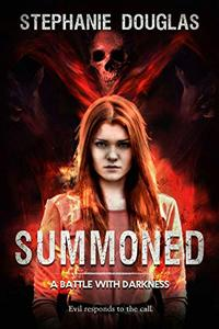 Summoned: A Battle with Darkness