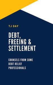 Debt, Freeing & Settlement