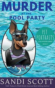 Murder at the Pool Party: A Pet Portraits Cozy Mystery