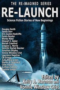 Re-Launch: Science Fiction Stories of New Beginnings