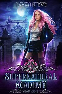 Supernatural Academy: Year One
