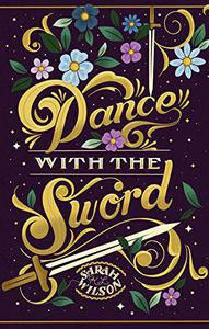 Dance With The Sword