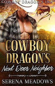 Cowboy Dragon's Next Door Neighbor: