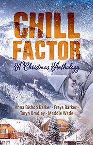 Chill Factor: A Holiday Anthology